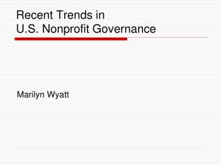 Recent Trends in U.S. Nonprofit Governance