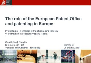The role of the European Patent Office and patenting in Europe