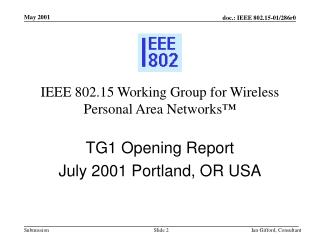 IEEE 802.15 Working Group for Wireless Personal Area Networks �