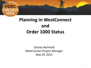 Planning in WestConnect and Order 1000 Status