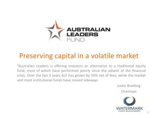 Preserving capital in a volatile market