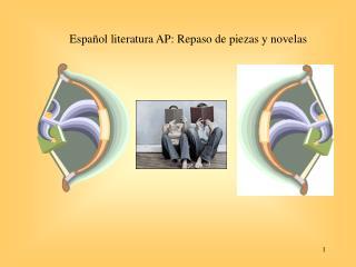 Espa�ol literatura AP: Repaso de piezas y novelas
