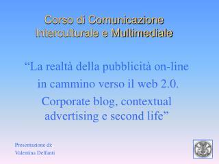 Corso di Comunicazione Interculturale e Multimediale
