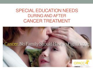 Special Education Needs During and After Cancer Treatment