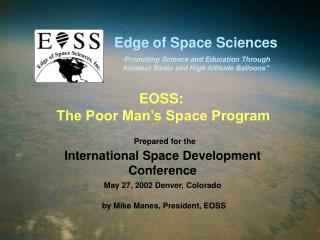 Prepared for the International Space Development Conference May 27, 2002 Denver, Colorado