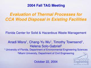 Evaluation of Thermal Processes for CCA Wood Disposal in Existing Facilities