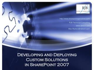 Developing and Deploying Custom Solutions  in SharePoint 2007