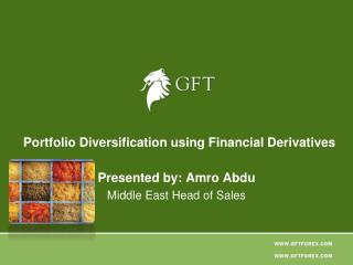 Portfolio Diversification using Financial Derivatives