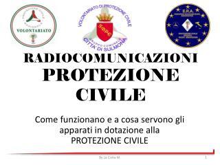 RADIOCOMUNICAZIONI PROTEZIONE CIVILE