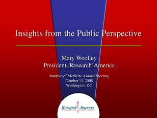 Insights from the Public Perspective