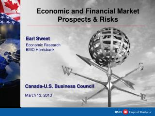 Economic and Financial Market Prospects & Risks