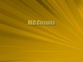 RLC Circuits