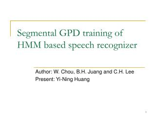 Segmental GPD training of HMM based speech recognizer