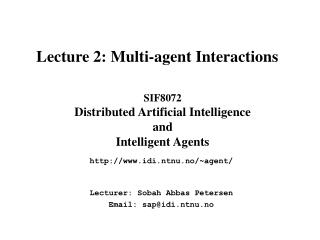 SIF8072  Distributed Artificial Intelligence and Intelligent Agents