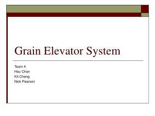 Grain Elevator System
