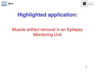 Muscle artifact removal in an Epilepsy Monitoring Unit