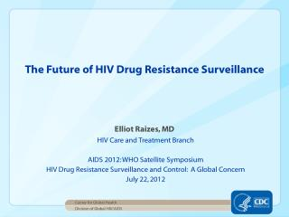 The Future of HIV Drug Resistance Surveillance