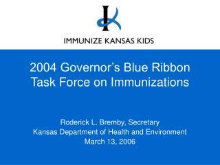 2004 Governor's Blue Ribbon  Task Force on Immunizations