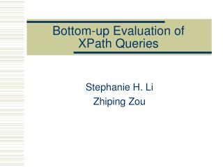 Bottom-up Evaluation of  XPath Queries