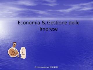 Economia & Gestione delle Imprese