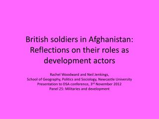 British soldiers in Afghanistan: Reflections on their roles as development actors