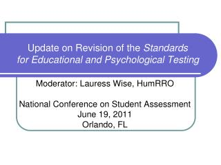 Update on Revision of the  Standards  for Educational and Psychological Testing