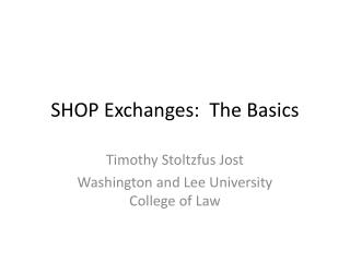 SHOP Exchanges:  The Basics