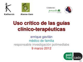 Uso crítico de las guías clínico-terapéuticas