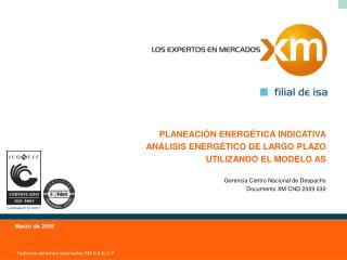 Gerencia Centro Nacional de Despacho Documento XM CND 2009 030
