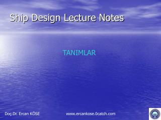 Ship Design Lecture Notes