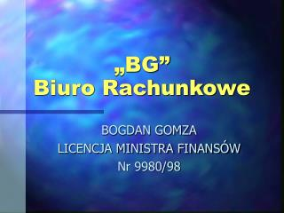"""""""BG""""  Biuro Rachunkowe"""
