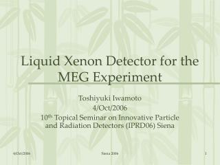 Liquid Xenon Detector for the MEG Experiment