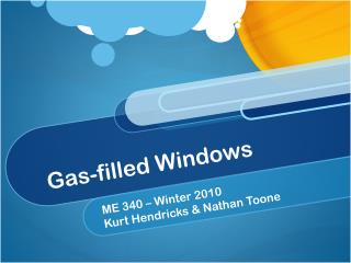 Gas-filled Windows