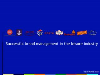 Successful brand management in the leisure industry