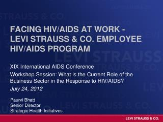 Facing HIV/AIDS at work - Levi Strauss & co. employee HIV/AIDS program