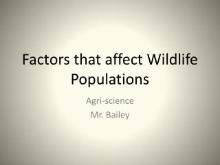 Factors that affect Wildlife Populations