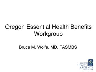Oregon  Essential Health Benefits  Workgroup