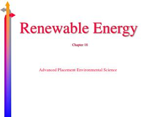 Renewable Energy Chapter 18