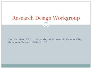 Research Design Workgroup