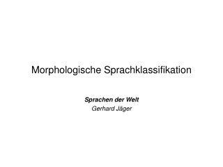 Morphologische Sprachklassifikation