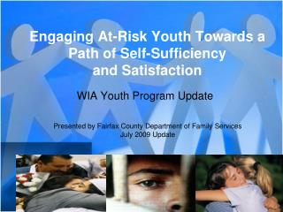 Engaging At-Risk Youth Towards a Path of Self-Sufficiency and Satisfaction