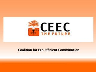 Coalition for Eco-Efficient Comminution