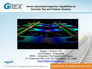 Aurora Automated Inspection Capabilities on Concrete Ties and Fastener Systems