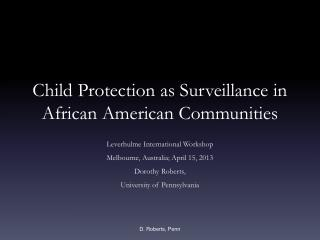 Child Protection as Surveillance in African American Communities