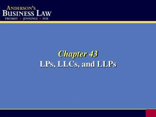 Chapter 43 LPs, LLCs, and LLPs