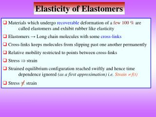 Elasticity of Elastomers