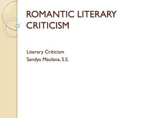 ROMANTIC LITERARY CRITICISM