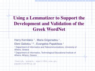 Using a Lemmatizer to Support the Development and Validation of the Greek WordNet