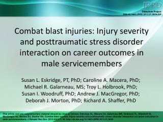 Aim Describe career performance outcomes after combat blast injury.
