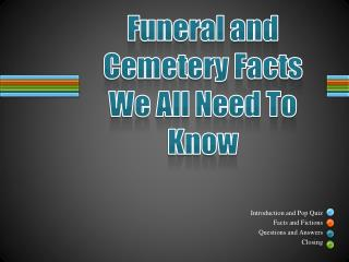 Funeral and Cemetery Facts We All Need To Know